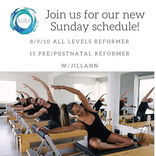 We are excited to announce our new Sunday schedule with @jillannarnold! Hope to see you in the studio soon! #pilates #aurapilates #cdm #balancedbody #pilatesreformer