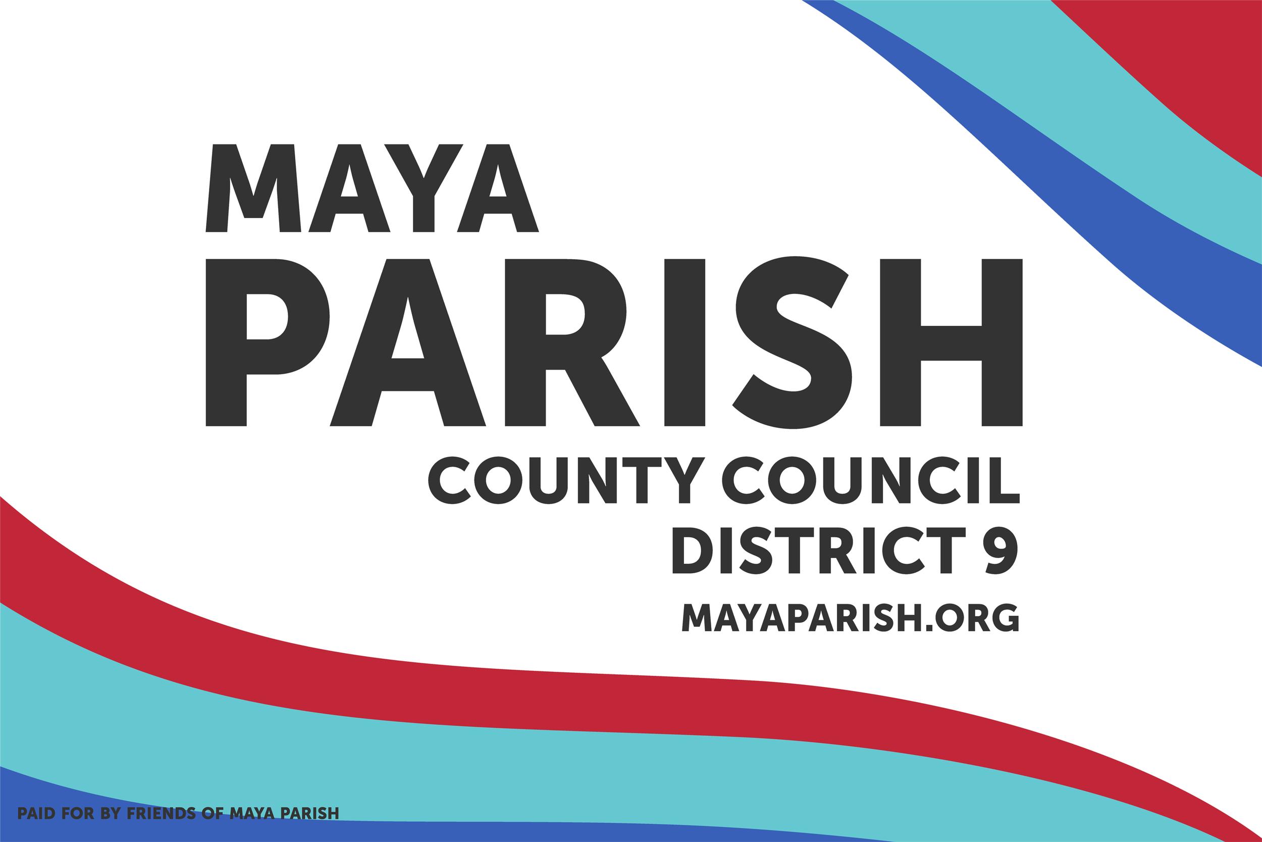 Maya Parish for County Council