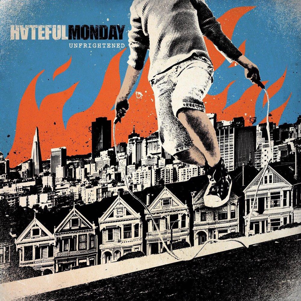 hateful monday unfrighted album cover.JPG
