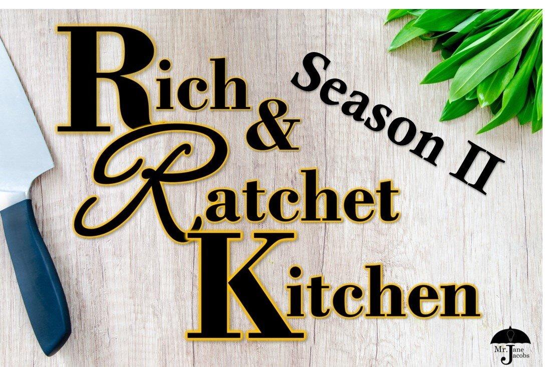 Rich and Ratchet Season 2.jpg