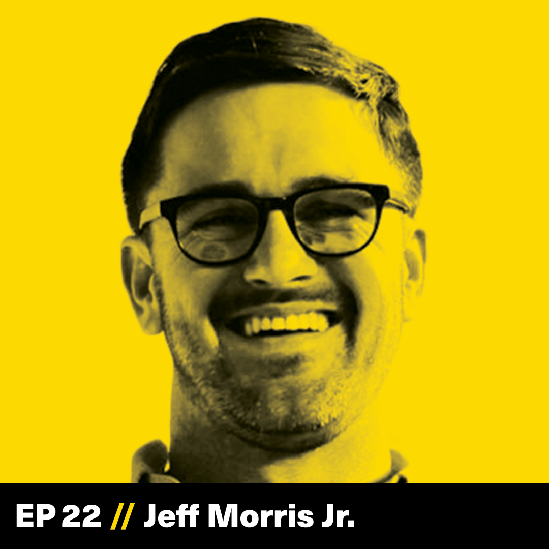 Jeff Morris Jr, Chapter One Ventures, The Founder Hour, Podcast