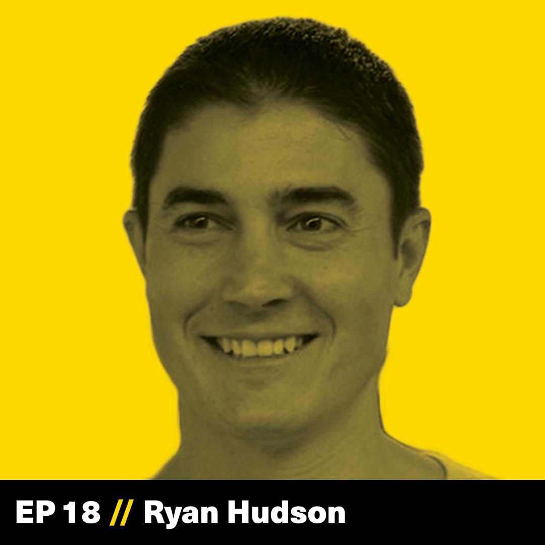Ryan Hudson, Honey, The Founder Hour, Podcast