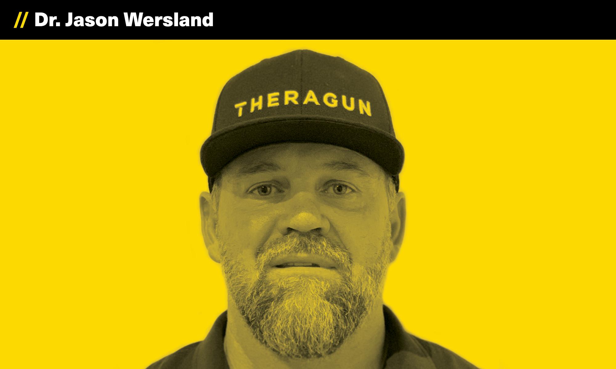 Dr Jason Wersland, Theragun, The Founder Hour, Podcast