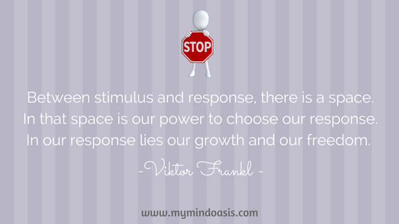 Between stimulus and response, there is a space. In that space is our power to choose our response. In our response lies our growth and our freedom..png