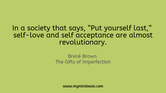 "In a society that says, ""Put yourself last,"" self-love and self acceptance are almost revolutionary..png"