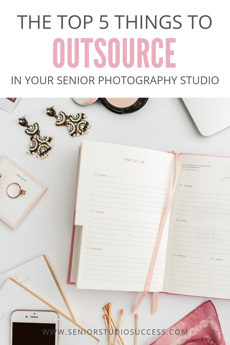The Top 5 Things To Outsource In Your Senior Photography Studio