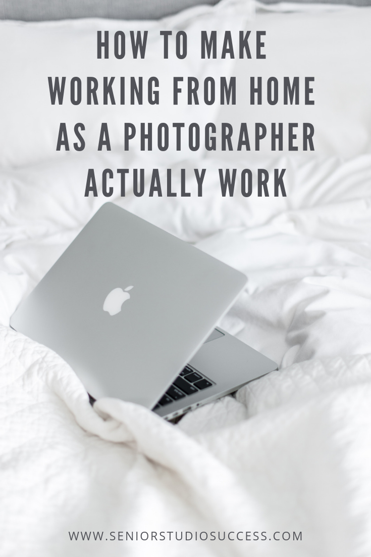 How-To-Make-Working-From-Home-As-A-Photographer Actually Work.png