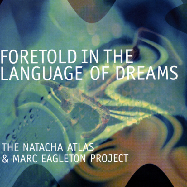 2002 - Foretold In The Language Of Dreams.jpg