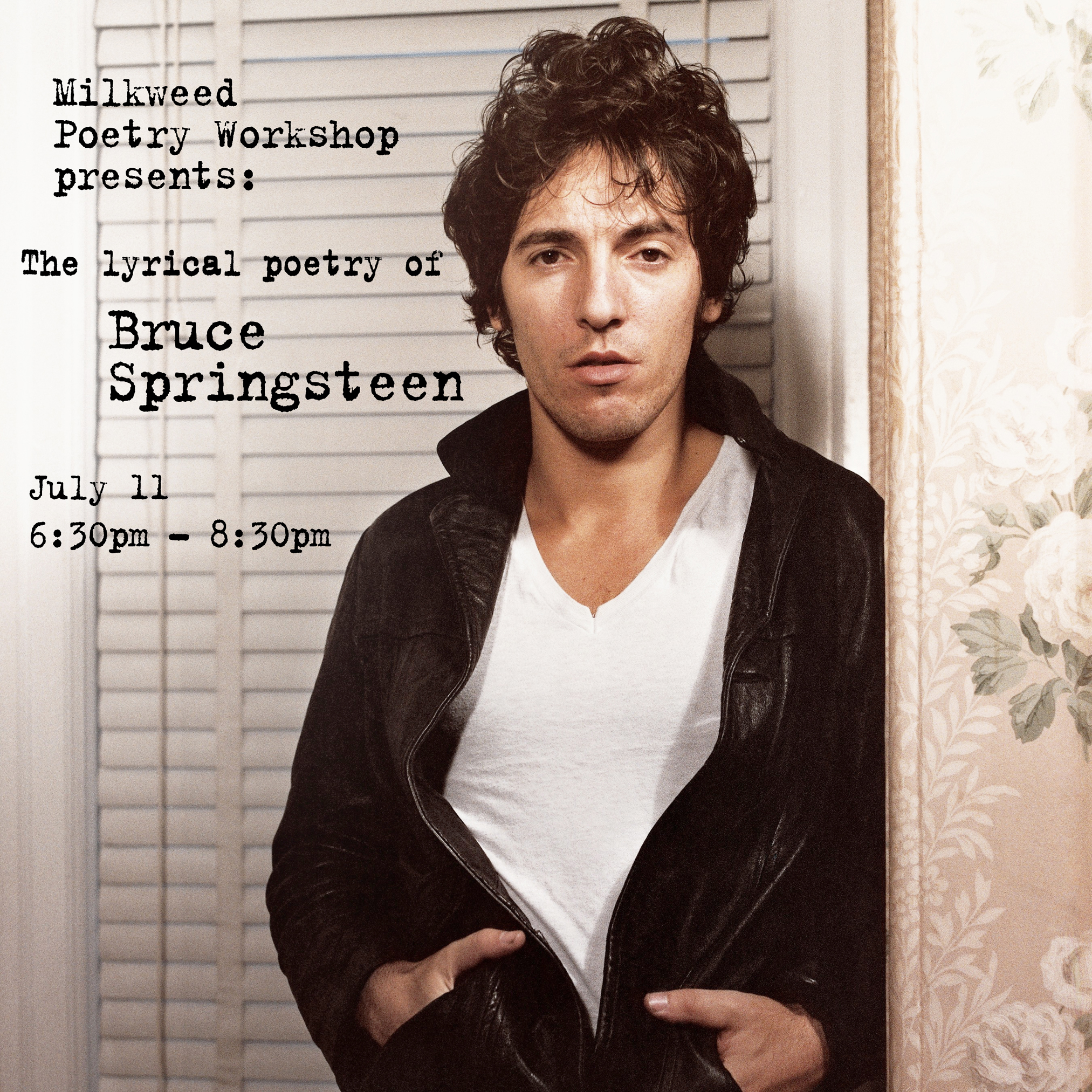 A promotional image using the cover of  Darkness on the Edge of Town  for Milkweed's Bruce Springsteen night, July 11, 2018.