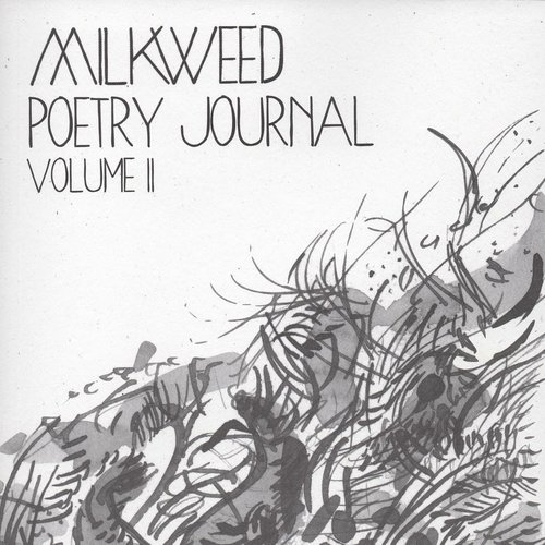 You can purchase Volumes I & II of the Milkweed Poetry Journal from their website.