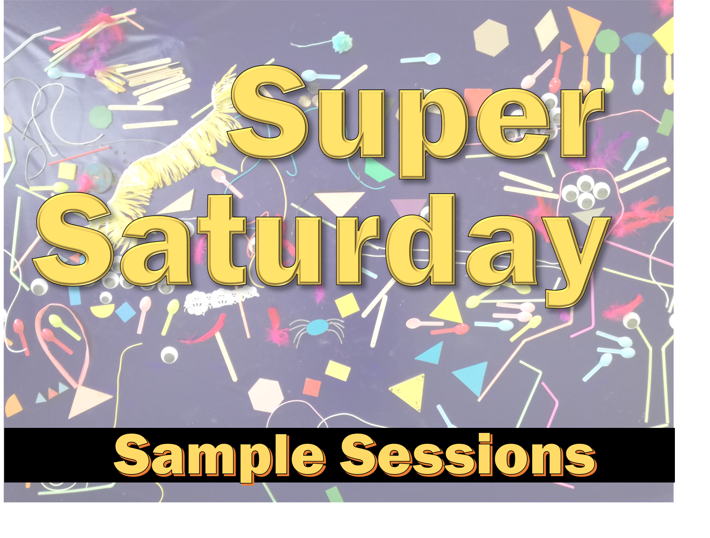 Super Saturday Session Image.png