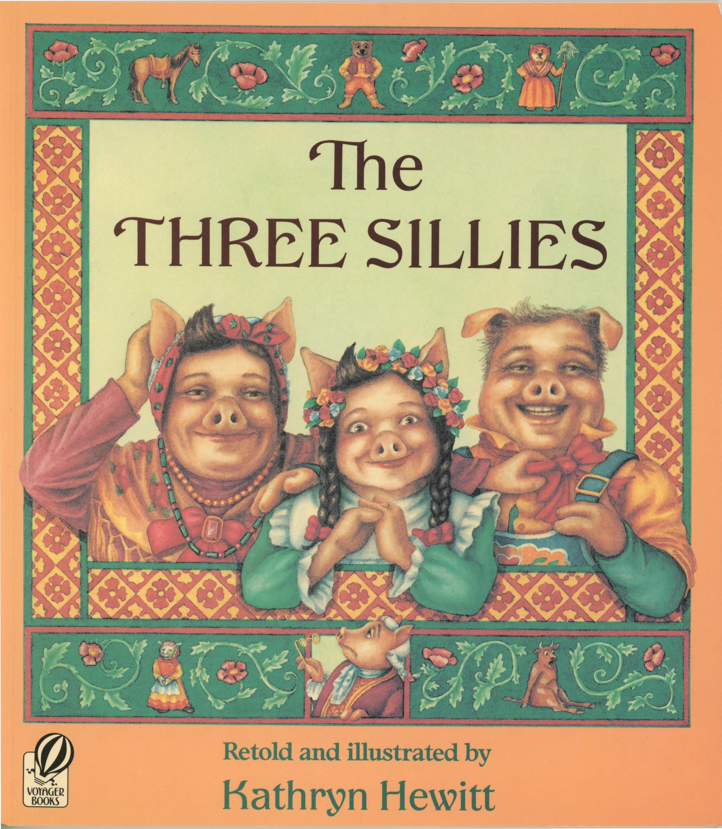 The Three Sillies - Retold and illustrated by Kathryn HewittHarcourt 1986Disillusioned by his sweetheart and her parents who he thinks are the silliest people in the world, a pompous young man embarks on a a quest to find three bigger sillies in a colorfully illustrated version of the classic folktale. --Forcast