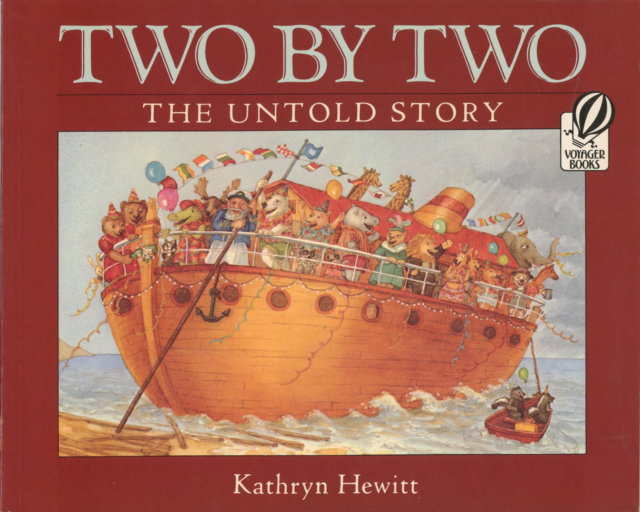 Two by Two - Written and illustrated by Kathryn HewittHarcourt 1984A charming new angle to the story of Noah: Once the animals are on board and the rains begin, Noah has to keep everyone happy. What better way than to treat the ordeal as a pleasure cruise?  --Philadelphia Daily News