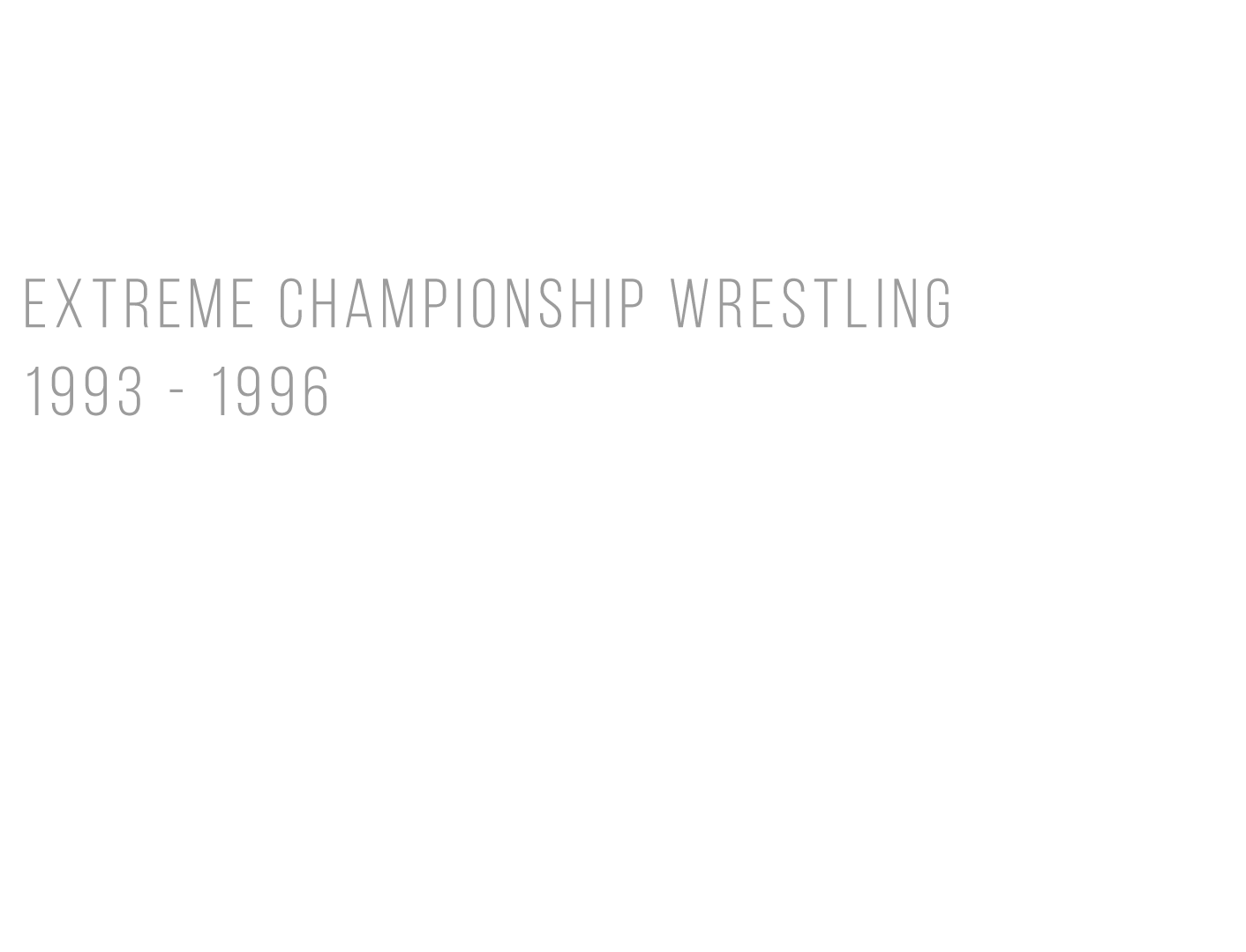 ecw early years title.png