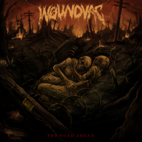 THE ROAD AHEAD - // 2019 EP //Forged in the sweltering heat of the Arizona sun, WOUNDVAC is an unrelenting grind machine. After 5 years of shows and 2 self-released 7