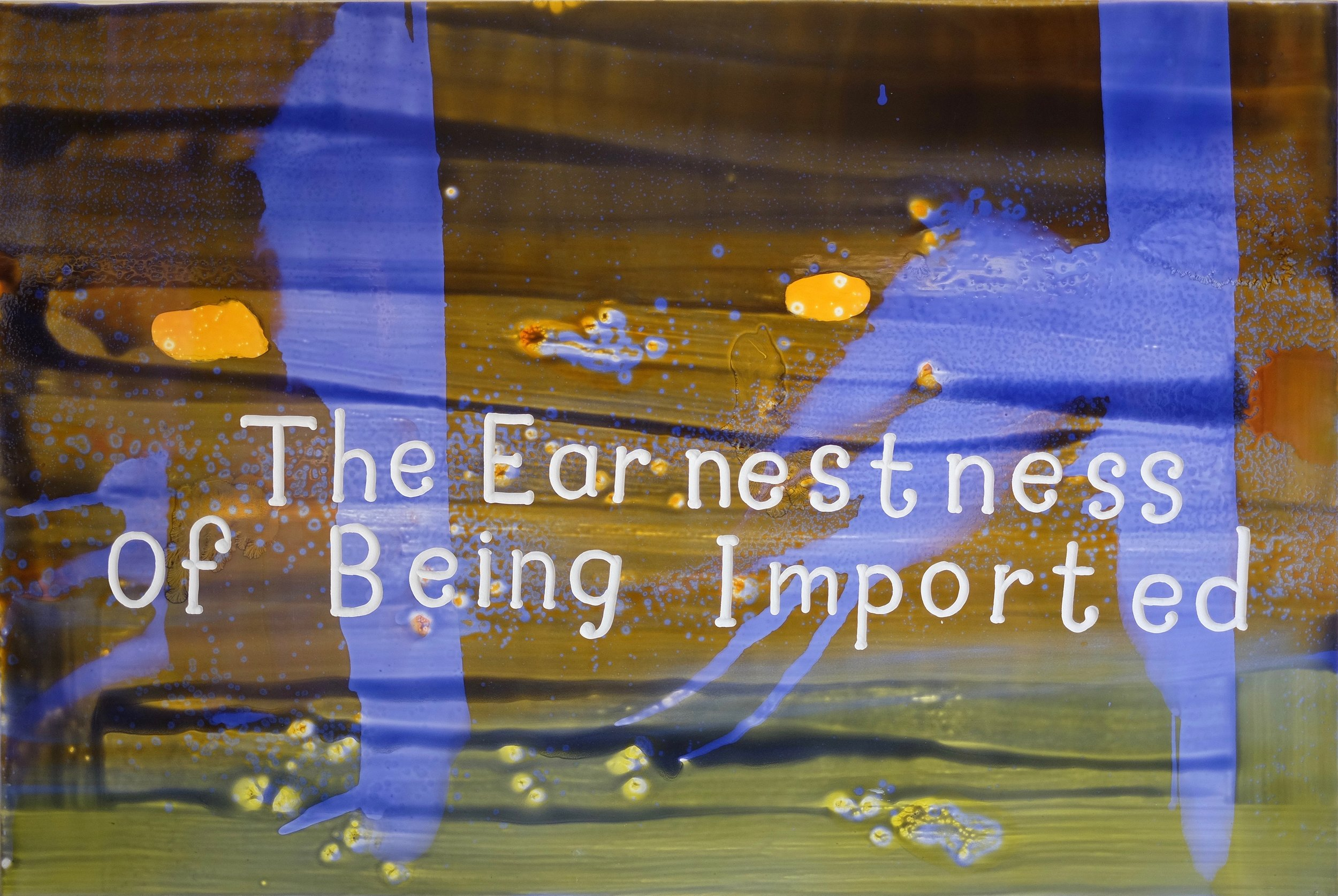Graham Gillmore, The Earnestness Of Being Imported, 2017, acrylic on wood, 60h x 80w in.