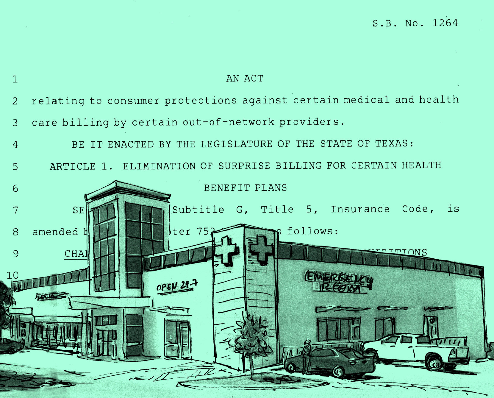 """Senate Bill 1264  is a new Texas law that seeks to eliminate surprise billing or """"balance billing,"""" which occurs when out-of-network health care providers and insurance companies can't agree on the price of a medical treatment, resulting in hefty surprise medical bills that get sent to the patient. SB 1264 only applies to certain state-regulated health plans."""