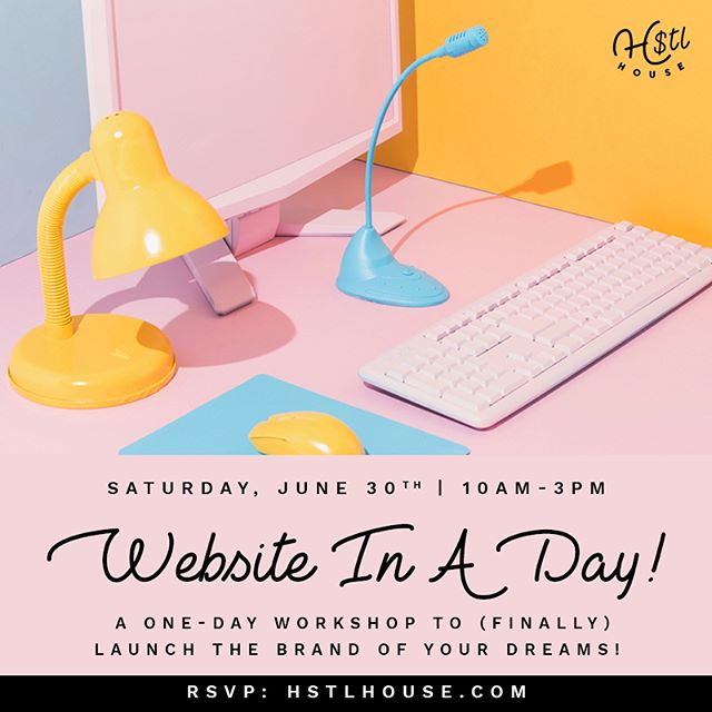 "Check out our website for some awesome June events including this intensive ""Website In A Day"" workshop at our intro price of $400 (with a payment plan too). Stop saying you'll get that site up and let's do it together finally! 👏🏽 Tickets at HSTLHouse.com!! ⭐️"