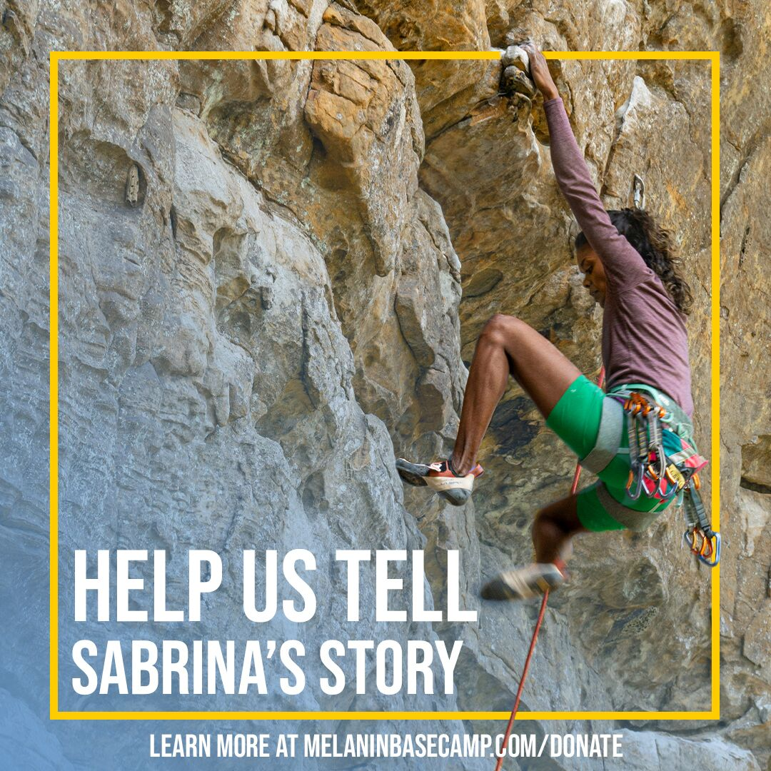 Film Project - Melanin Base Camp is partnering with Beast Fingers Climbing to produce a short film about climbing phenomenon Sabrina Chapman and we need your help. Click here to learn more, or check out our Kickstarter campaign.
