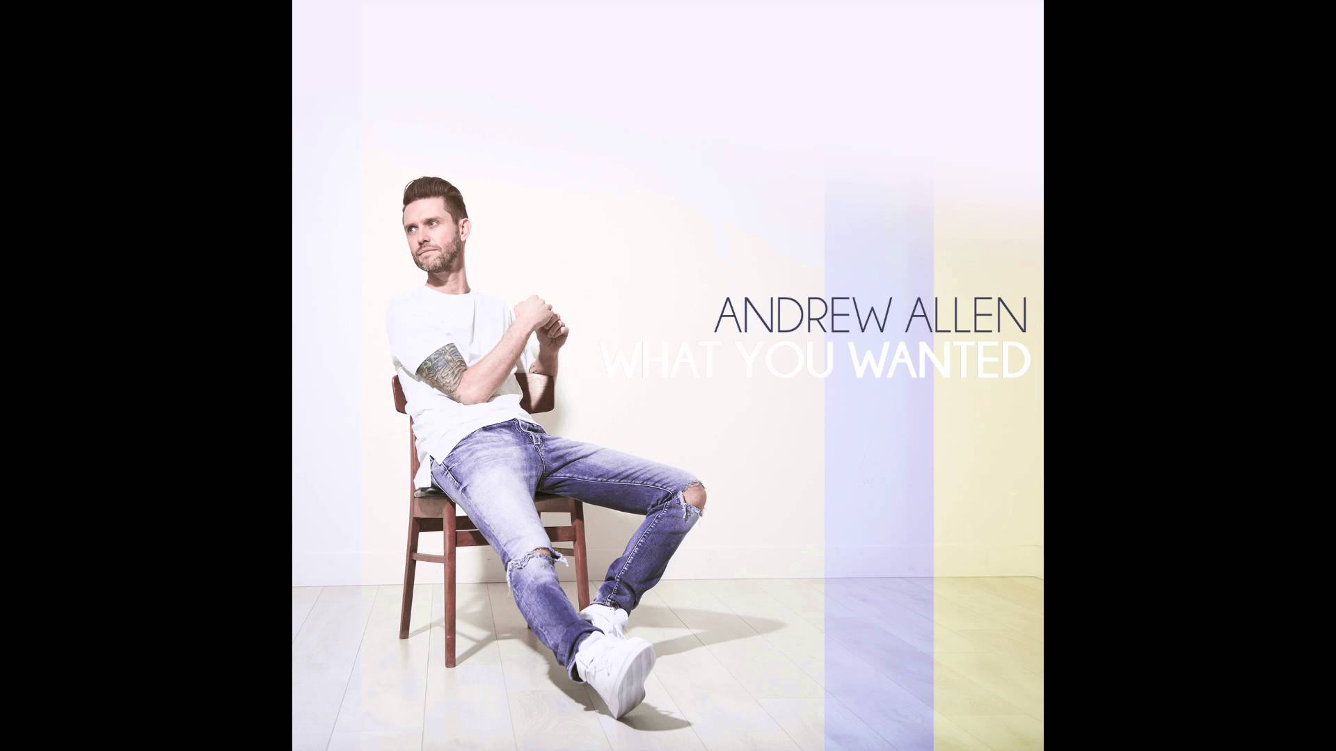 Copy of Andrew Allen - WHAT YOU WANTED