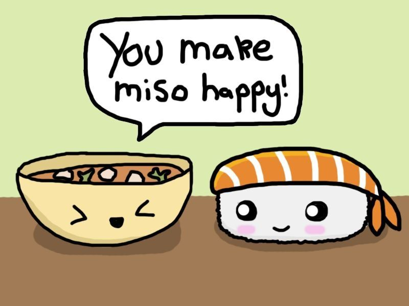 You make miso happy.jpg