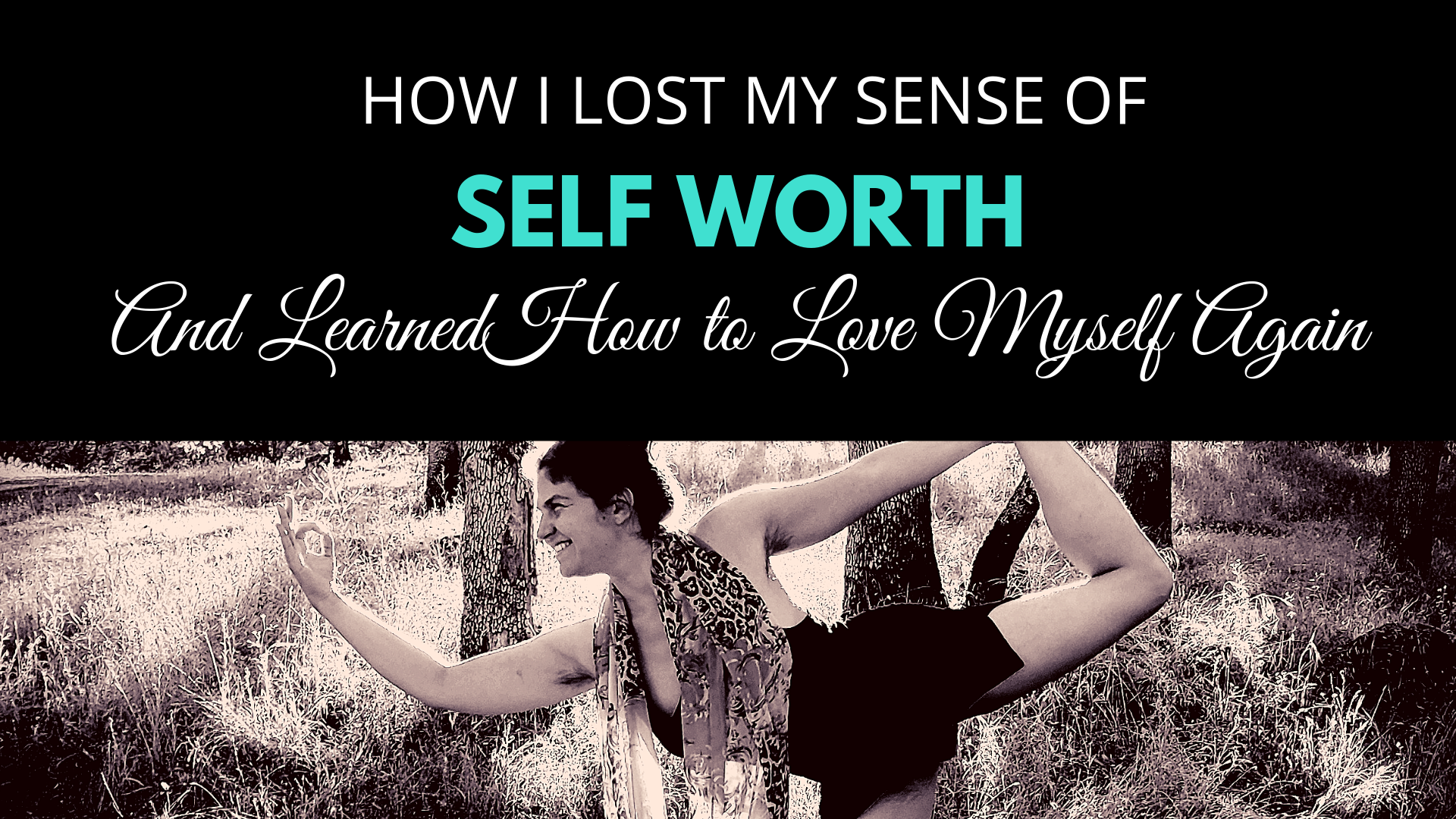 How I lost my sense of self-worth.  A tale of self-love. .png