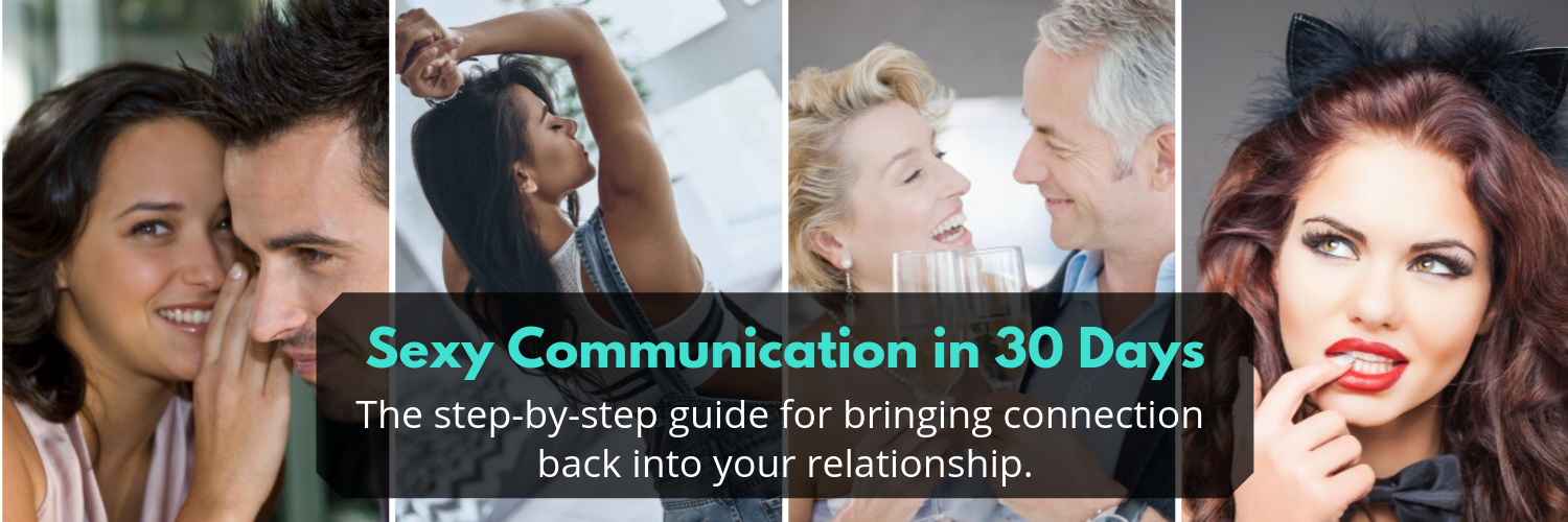 Sexy Communication in 30 Days