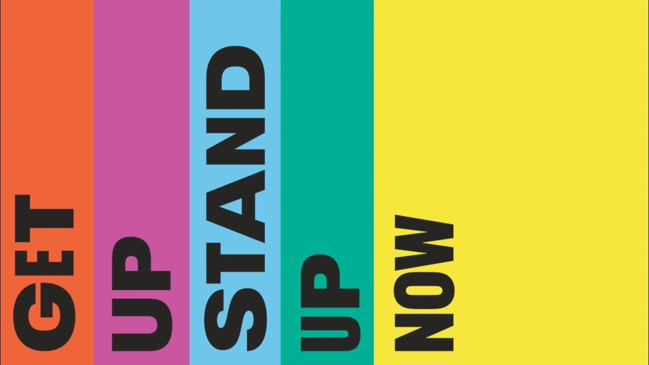 get up stand up now .jpg
