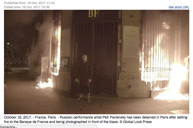 Link taken from https://www.rt.com/news/406833-pavlensky-fire-bank-france/