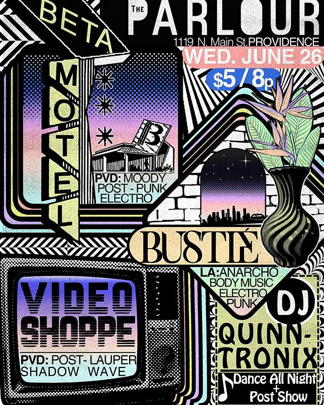 🌈Poster we designed for an upcoming show 🎶 featuring a bunch of great bands and our own DJ Quinntronix!🌴 -@quinntronix @betamotel @bustiemusic @videoshoppe #art #design #music #providence #rhodeisland #poster #posterdesign #electro #electropunk