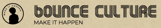 Bounce Culture Make it Happen.png