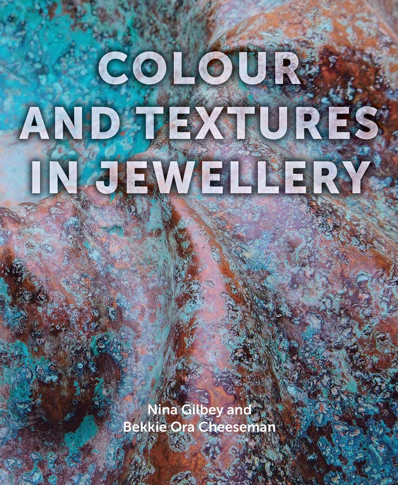 aelita jewellery colour and textures in jewellery Nina Gilbey and Bekkie Ora Cheeseman May 2019 book