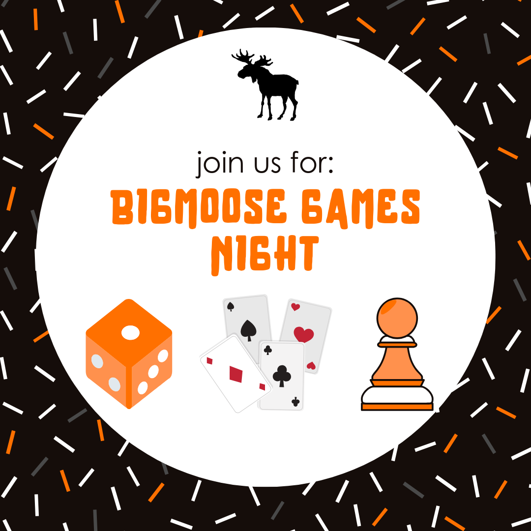 bigmoose games night.png