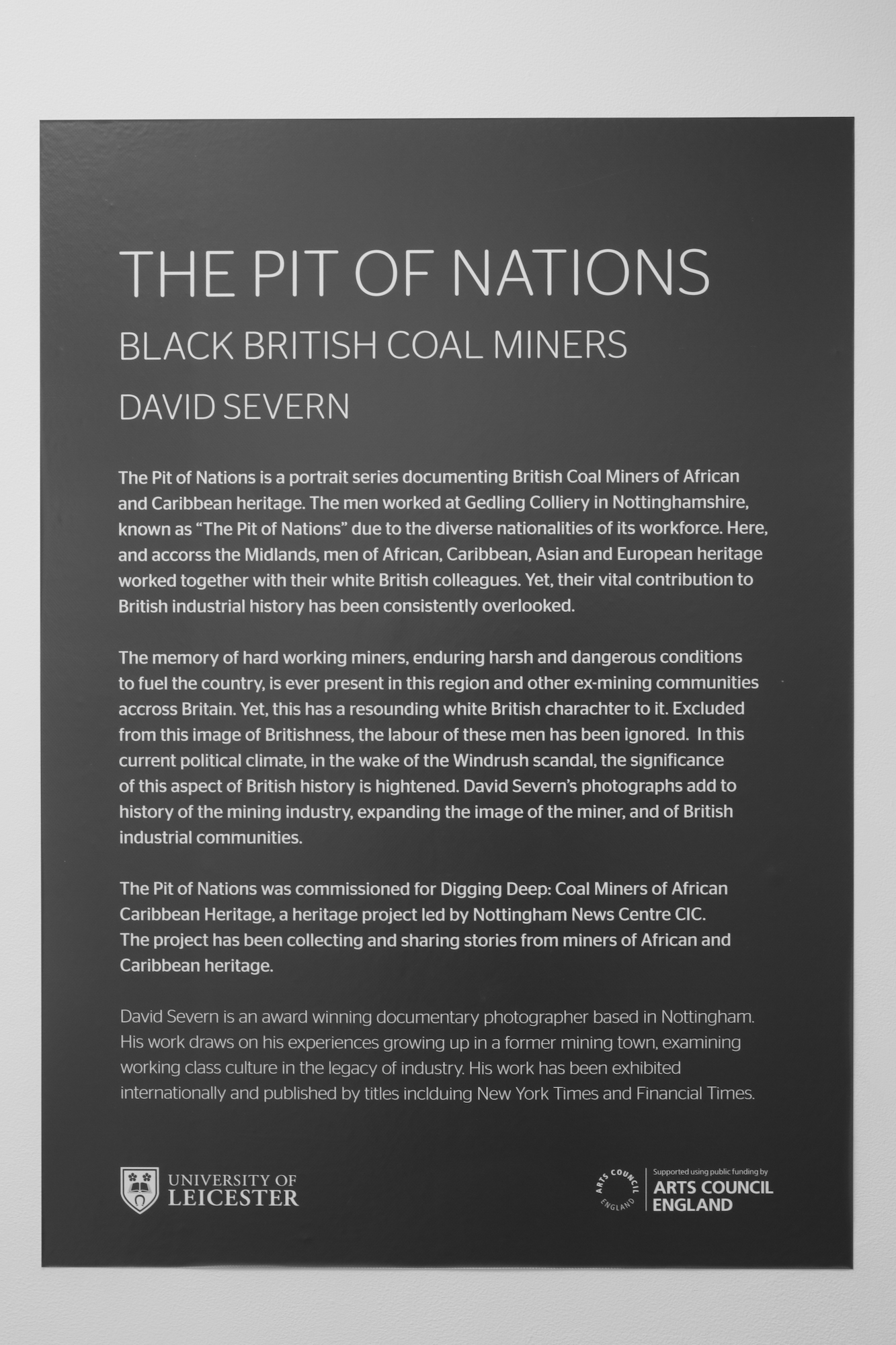 The Pit of Nations: Black British Coal Miners exhibition, Attenborough Arts Centre, Leicester.