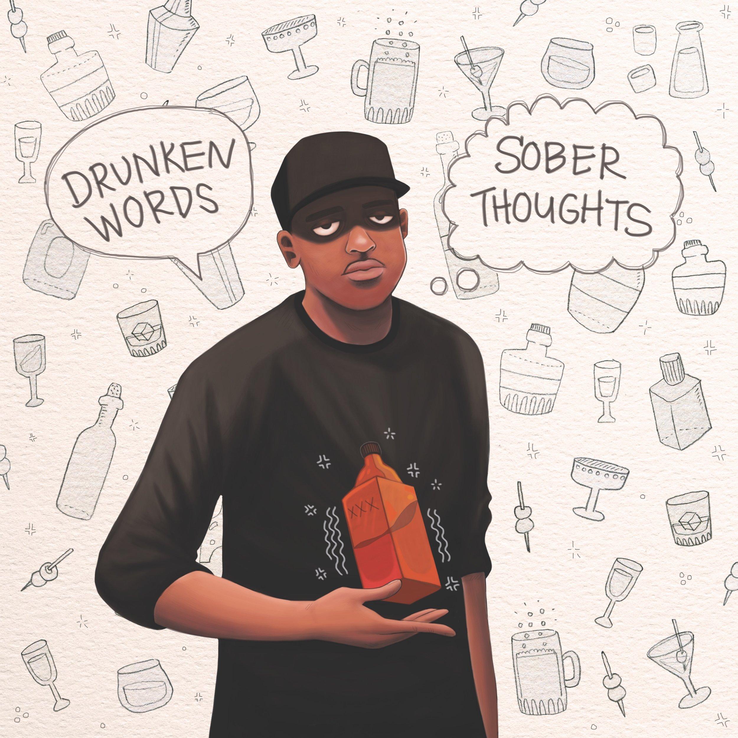 Drunken Words, Sober Thoughts