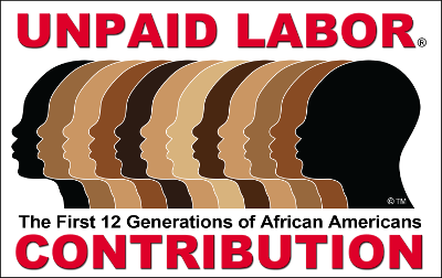 Unpaid Labor Honors 12 Generations of African American Contribution to the USA.