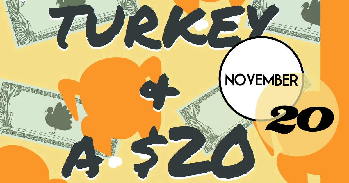 "Annual Turkey and a $20 donation drive is a fun, interactive event to help downtown homeless shelter One80 Place ""rescue"" and store 100 tons of food, and prepare and serve 200,000 meals in 2018 and 2019."
