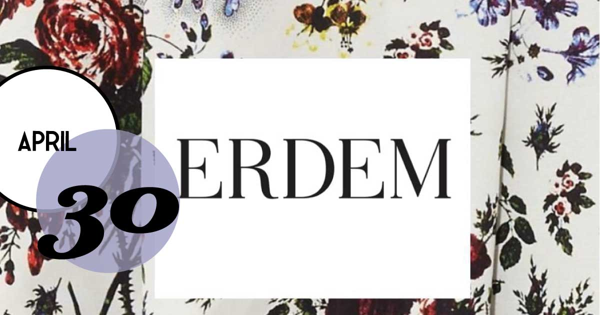 RTW host an exclusive event April 30th with @erdem! It will be full of florals fun and of course fashion!