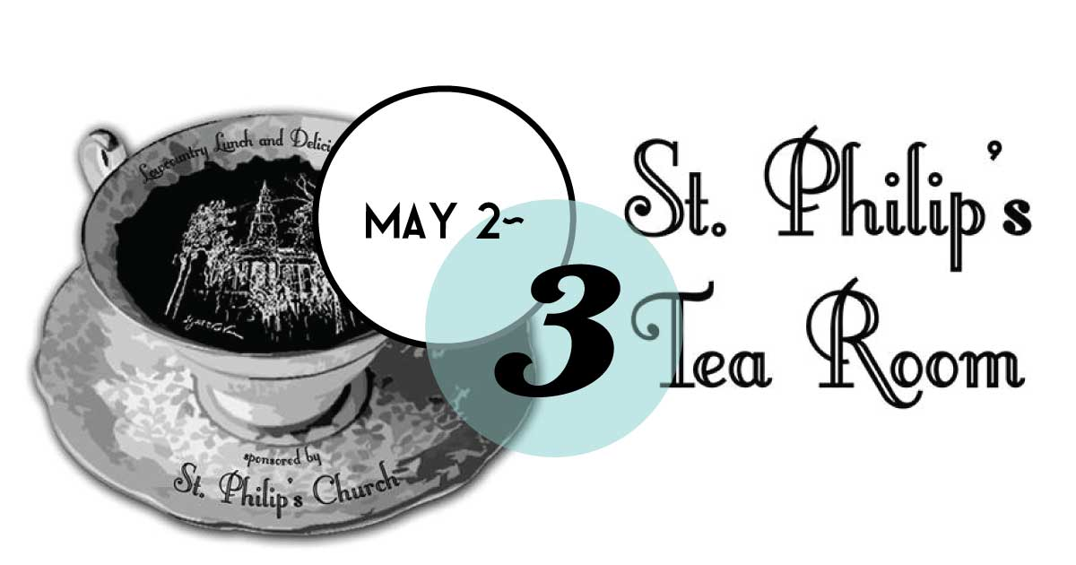 Historic St. Philip's Church will hold its annual Tea Room for a Lowcountry lunch: our famous okra soup, chicken salad sandwiches, ham biscuits, shrimp salad, and more!