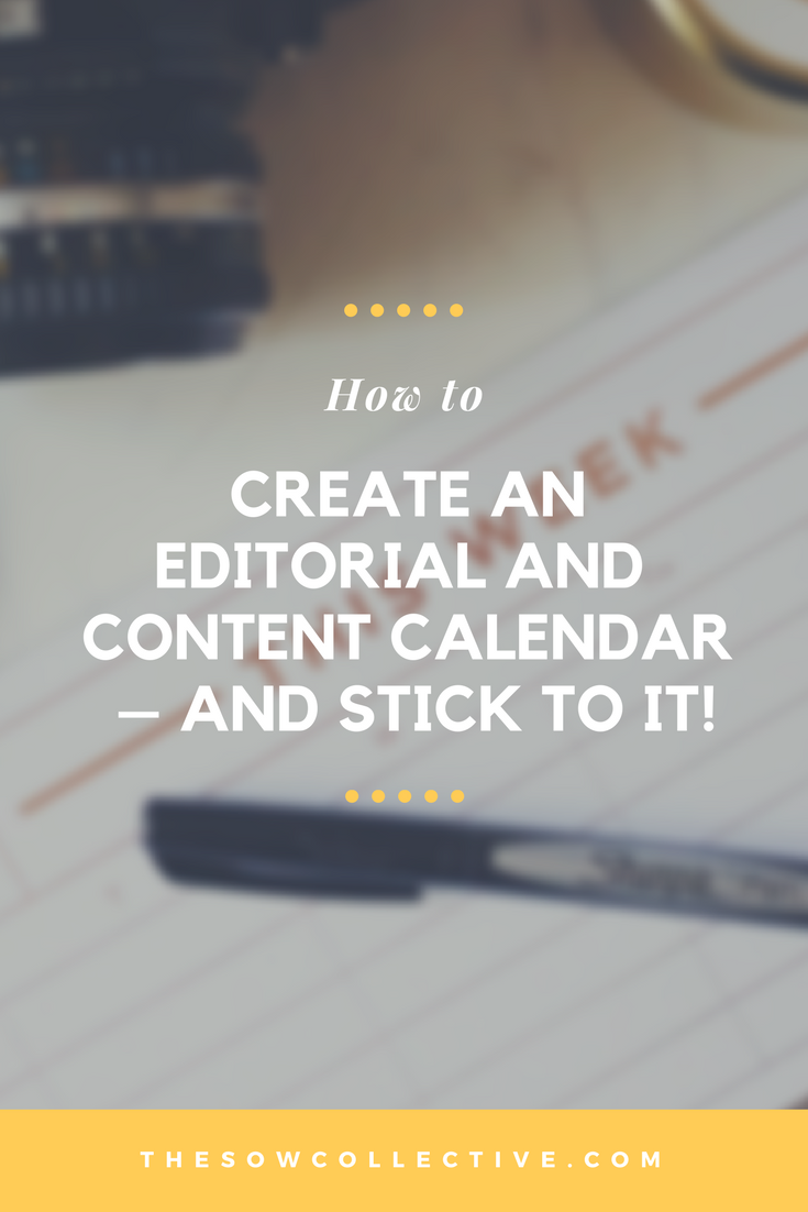 How To Create an Editorial or Content Calendar and Stick To