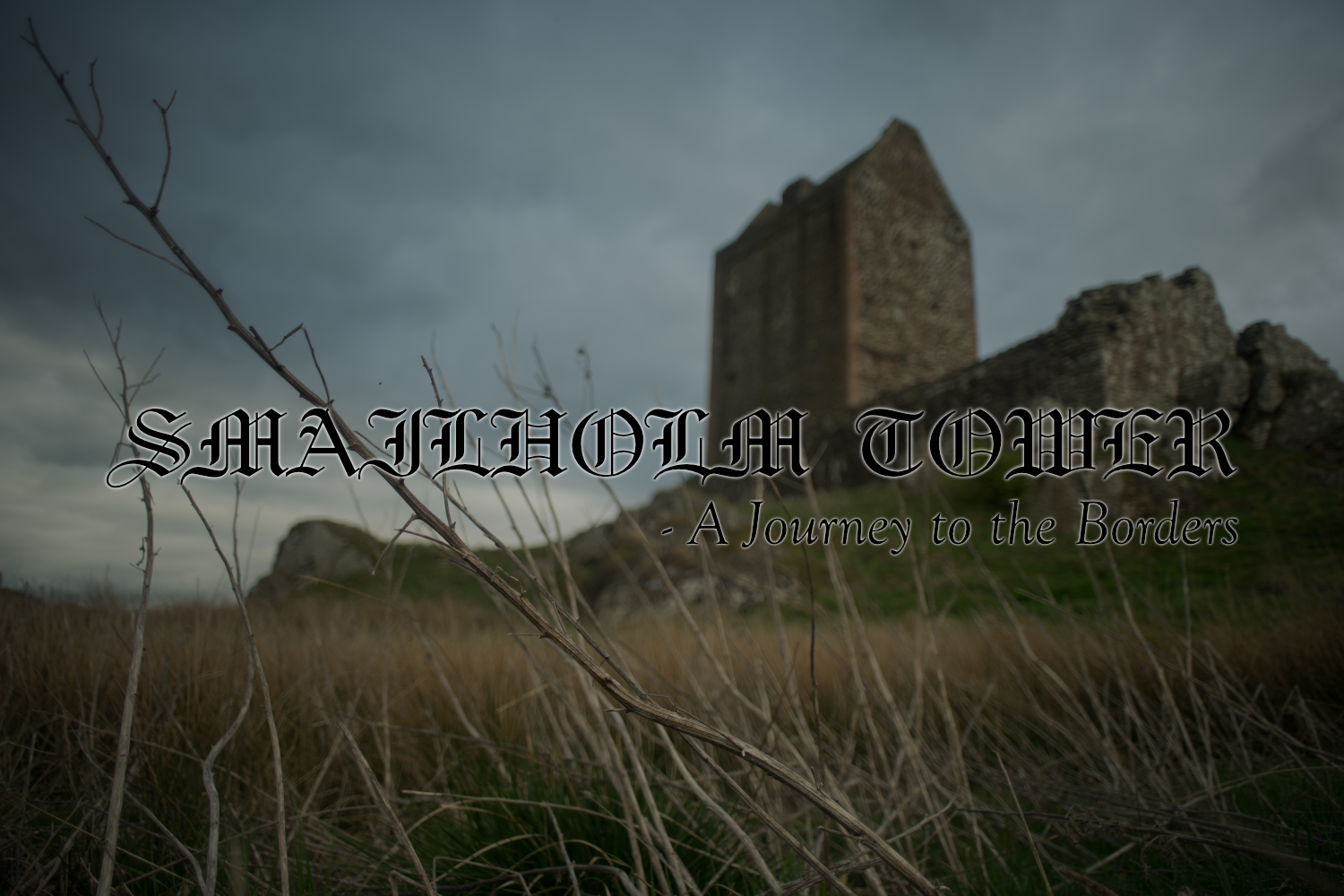 Smailholm_Tower_Blog_Header_Scott_Wanstall