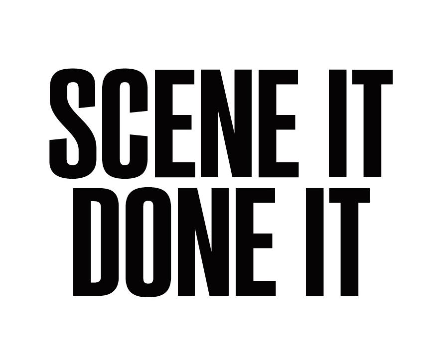 TEN MAGAZINE: Scene it, Done it