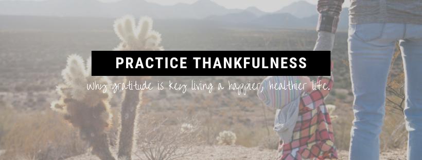 Practice Thankfulness