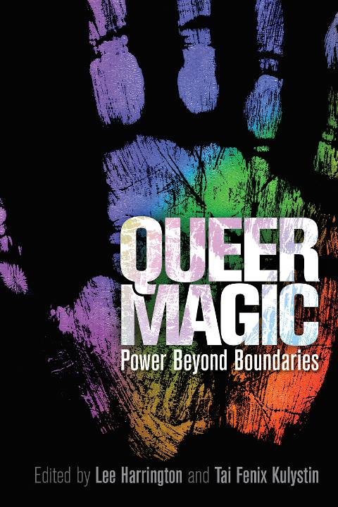 """Book: Queer Magic Power Beyond Boundaries, Anthology, May 2018    Contribution: """"Queering Tantra A Black Queer Woman's Perspective"""""""
