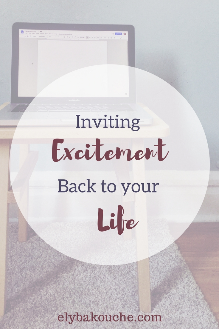 Feel excited in your life