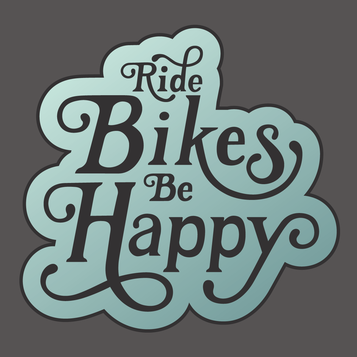 Ride Bikes Be Happy - Sticker.png