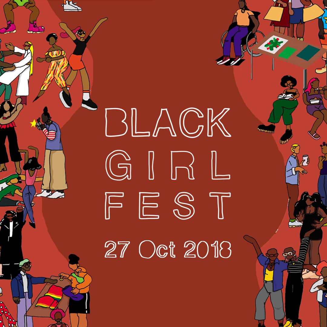 BLACK GIRL FEST 2018!