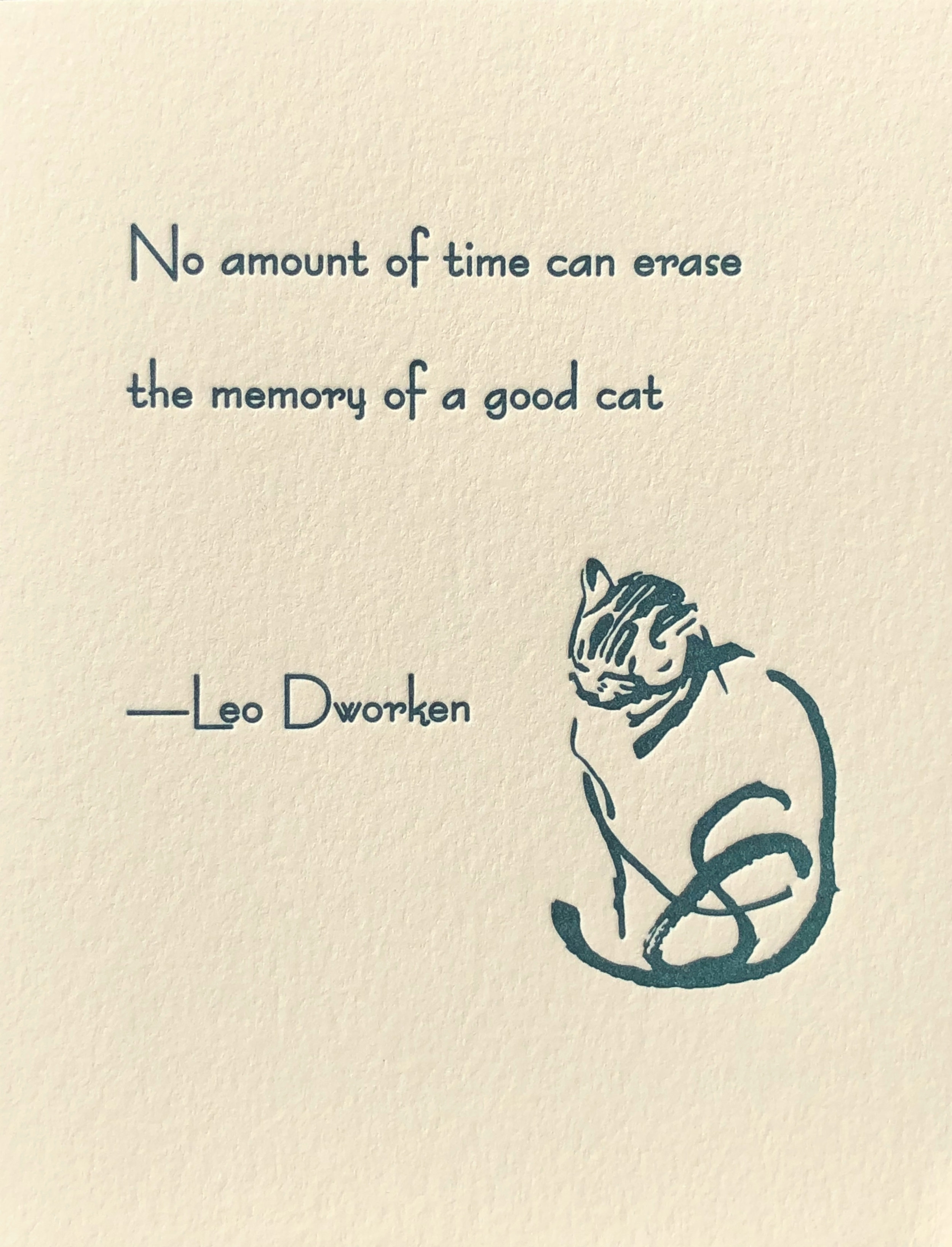 No amount of time replaces the memory if a good cat (Blank Inside)