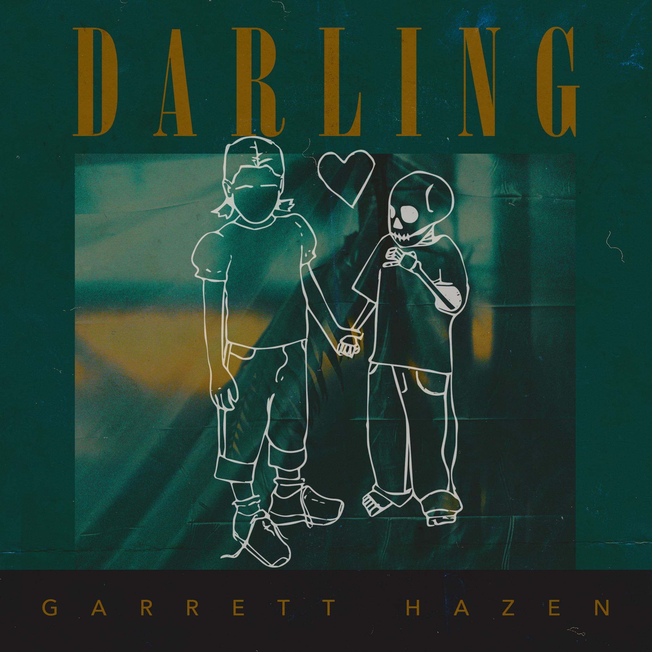 Darling-  Garrett Hazen