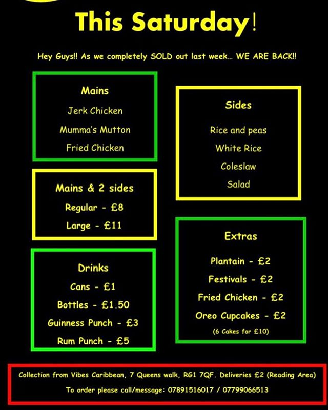 We're back tomorrow by popular demand! After an amazing come back week last Saturday it was only right. Don't miss out get your orders in early!! Open from 1pm till 8pm tomorrow. Takeaway or delivery ONLY! Collection from Vibes Caribbean Restaurant, 7 Queens walk, Rg7 5xb. Deliveries in the reading area for £2. We can't wait to see you all💃🏾🔥😁